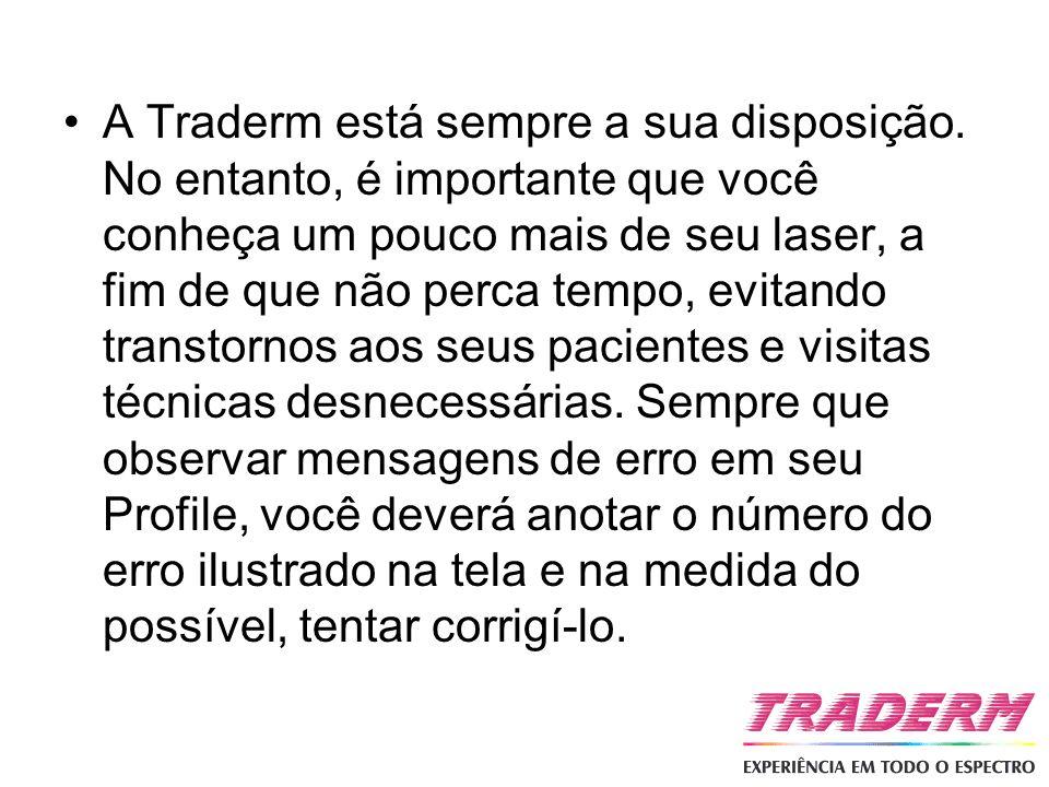 A Traderm está sempre a sua disposição. No entanto, é importante que você conheça um pouco mais de seu laser, a fim de que não perca tempo, evitando t