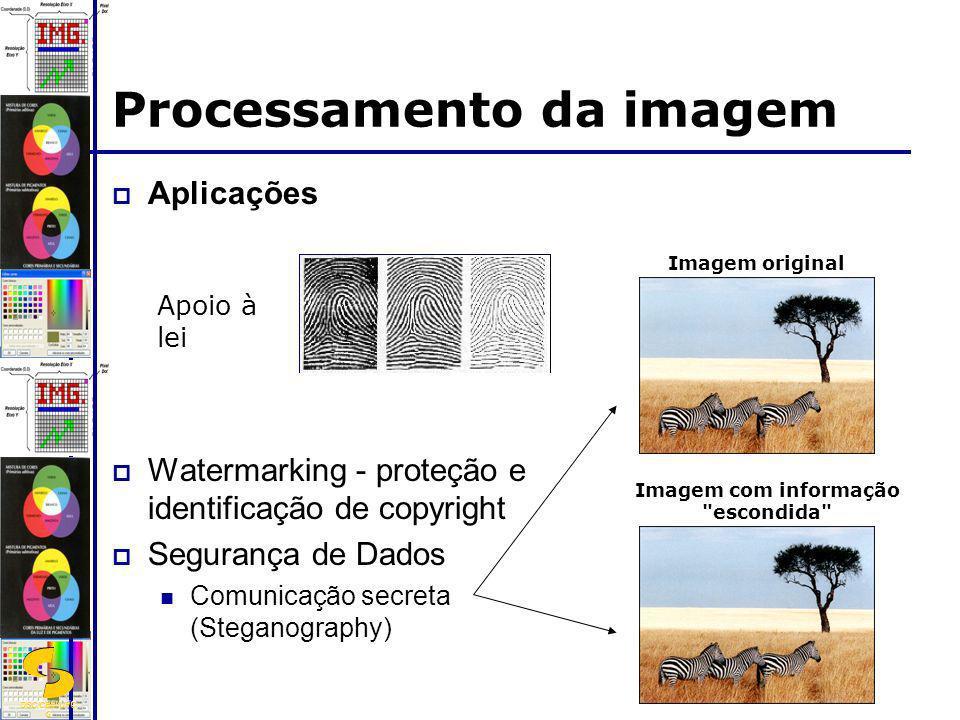 DSC/CEEI/UFC G Aplicações Watermarking - proteção e identificação de copyright Segurança de Dados Comunicação secreta (Steganography) Apoio à lei Proc