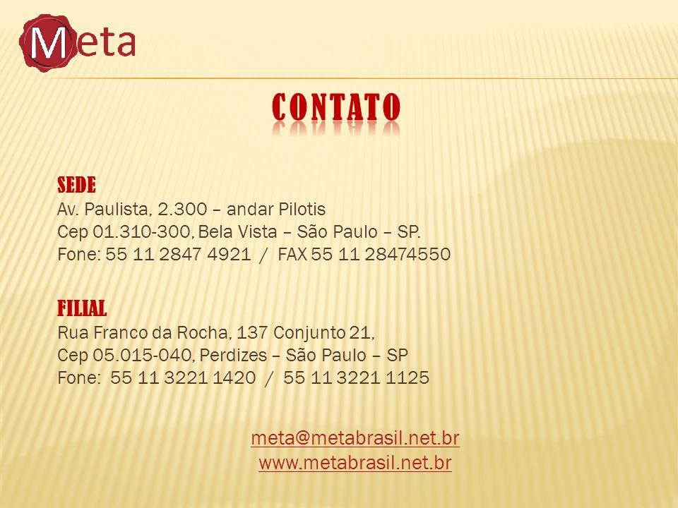 SEDE Av. Paulista, 2.300 – andar Pilotis Cep 01.310-300, Bela Vista – São Paulo – SP.
