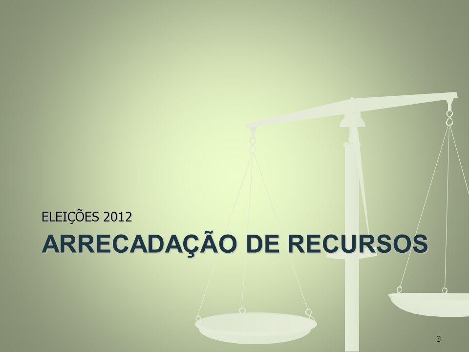 ARRECADAÇÃO DE RECURSOS ELEIÇÕES 2012 3