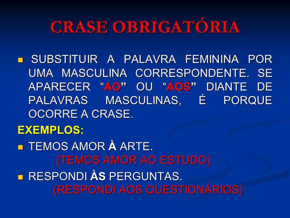 CRASE OBRIGATÓRIA II.