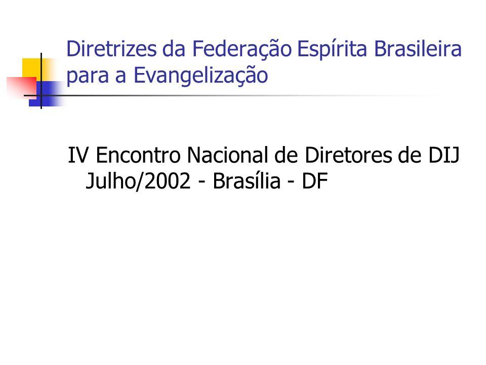 IV Encontro Nacional de Diretores de DIJ Julho/2002 - Brasília - DF