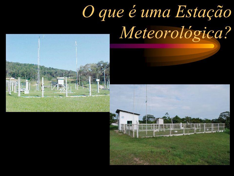 O que é uma Estação Meteorológica?