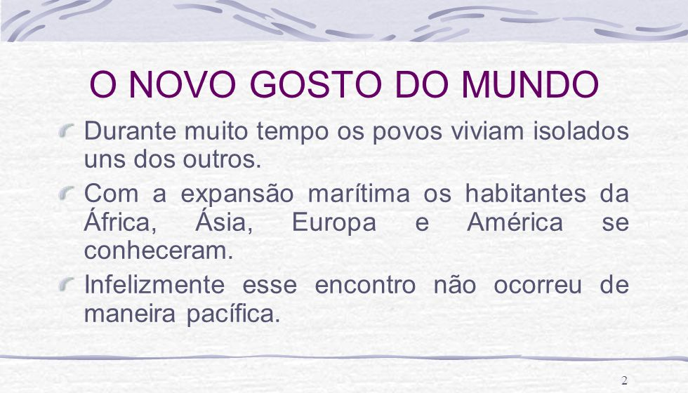 23 UMA PAUSA PARA COLOMBO Em 1492, um navegador genovês, Cristóvão Colombo, descobriu a América.
