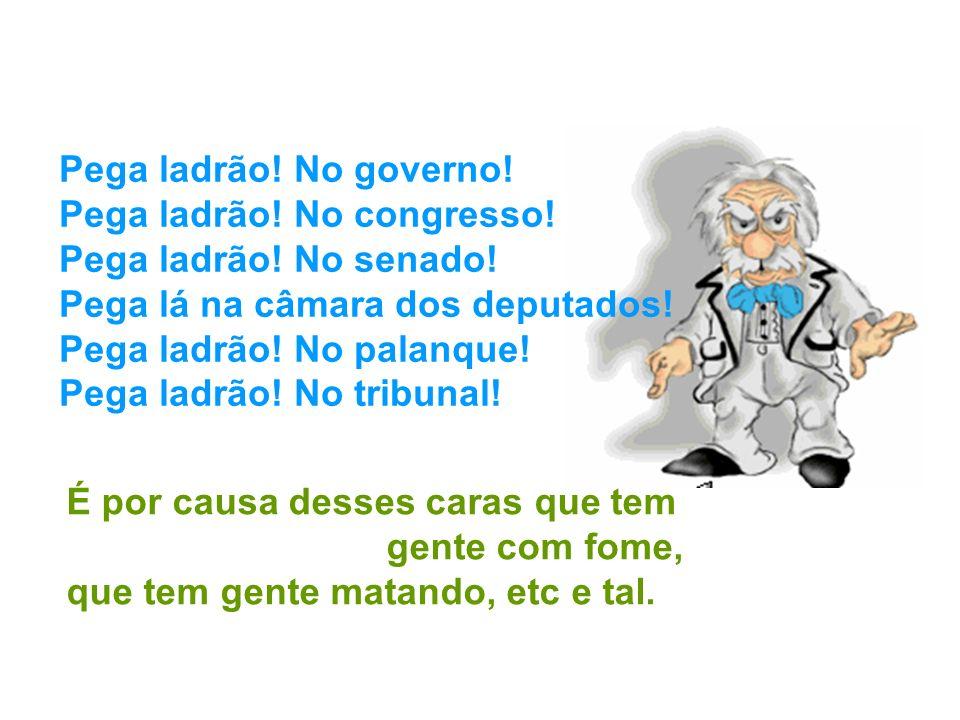Pega Ladrão! Gabriel Pensador Composição: Gabriel O Pensador/Tiago Mocotó/Aninha Lima/Liminha 3/1/2014 11:11 By R_MORTIMER