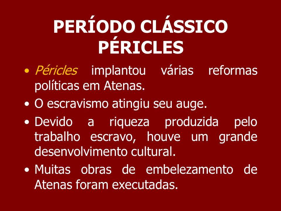 PERÍODO CLÁSSICO GREGOS CONTRA GREGOS A Guerra do Peloponeso envolveu muitas cidades gregas, mas a essência era o enfrentamento de Atenas contra Esparta.