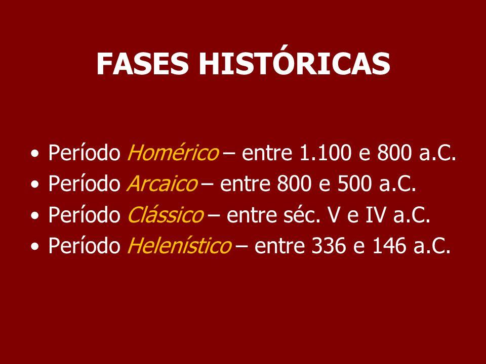 PERÍODO HOMÉRICO As principais fontes de informações sobre esse período são Ilíada e Odisséia.