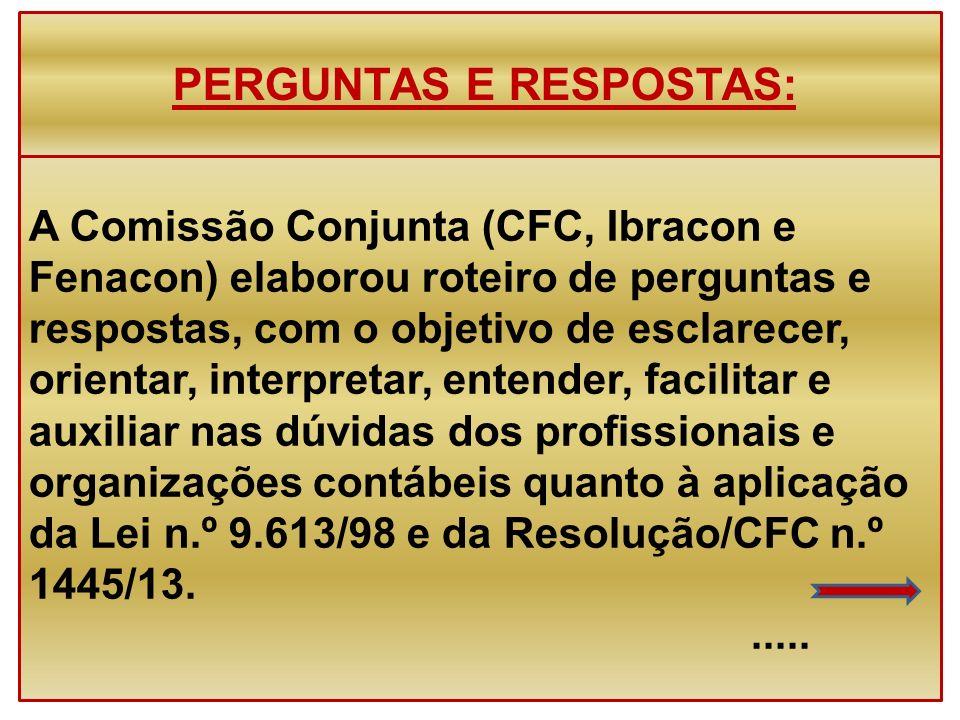 A Comissão Conjunta (CFC, Ibracon e Fenacon) elaborou roteiro de perguntas e respostas, com o objetivo de esclarecer, orientar, interpretar, entender,