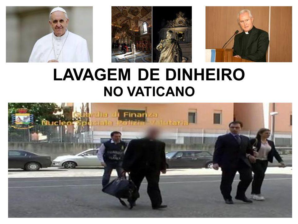 LAVAGEM DE DINHEIRO NO VATICANO