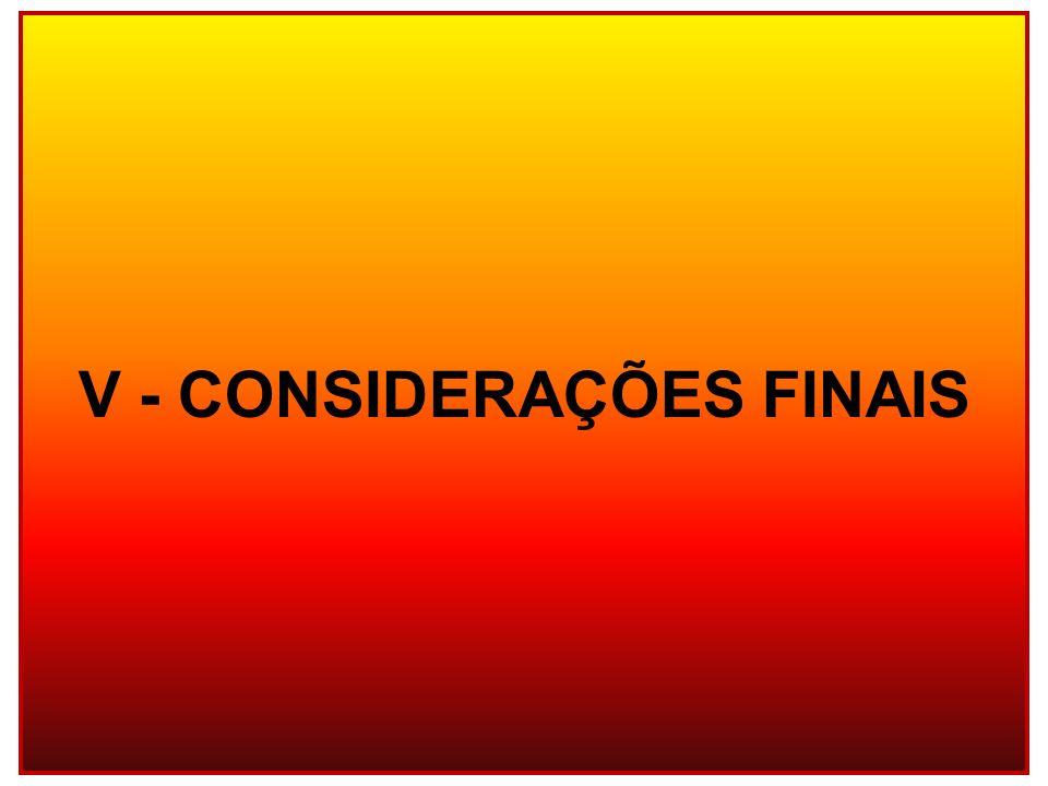V - CONSIDERAÇÕES FINAIS