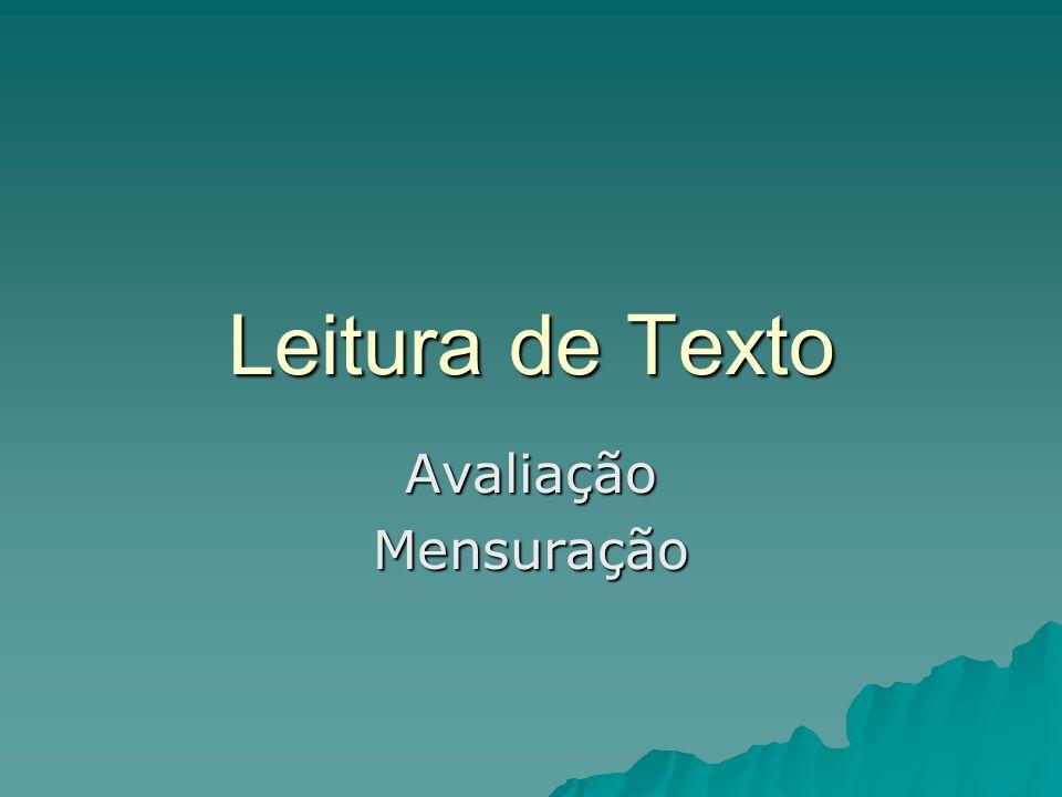 Leitura de Texto AvaliaçãoMensuração