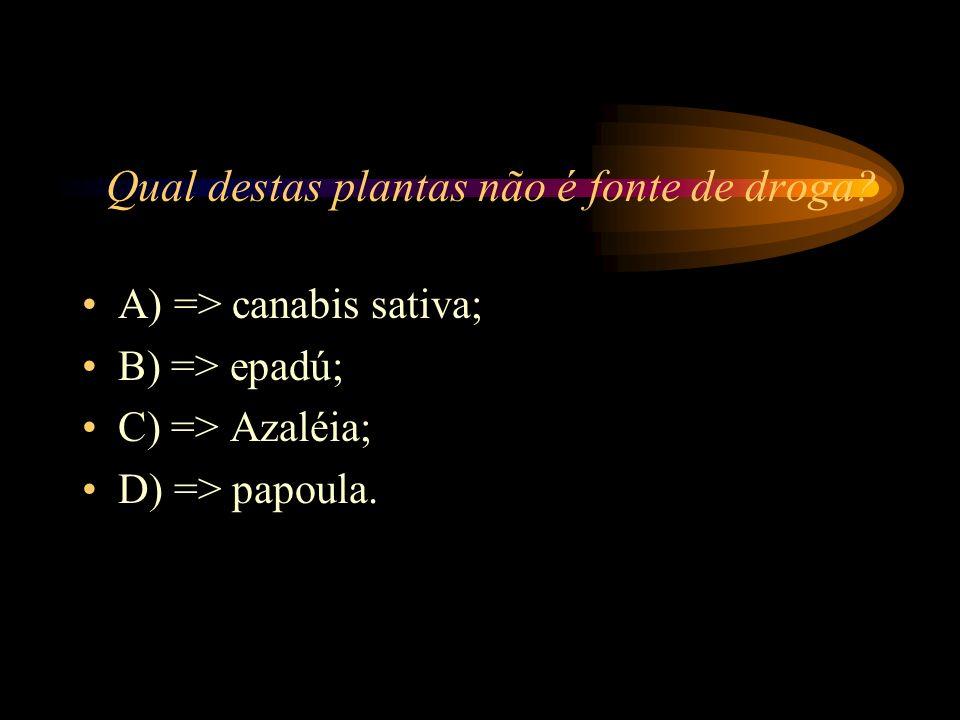 A) => Alucinógeno;