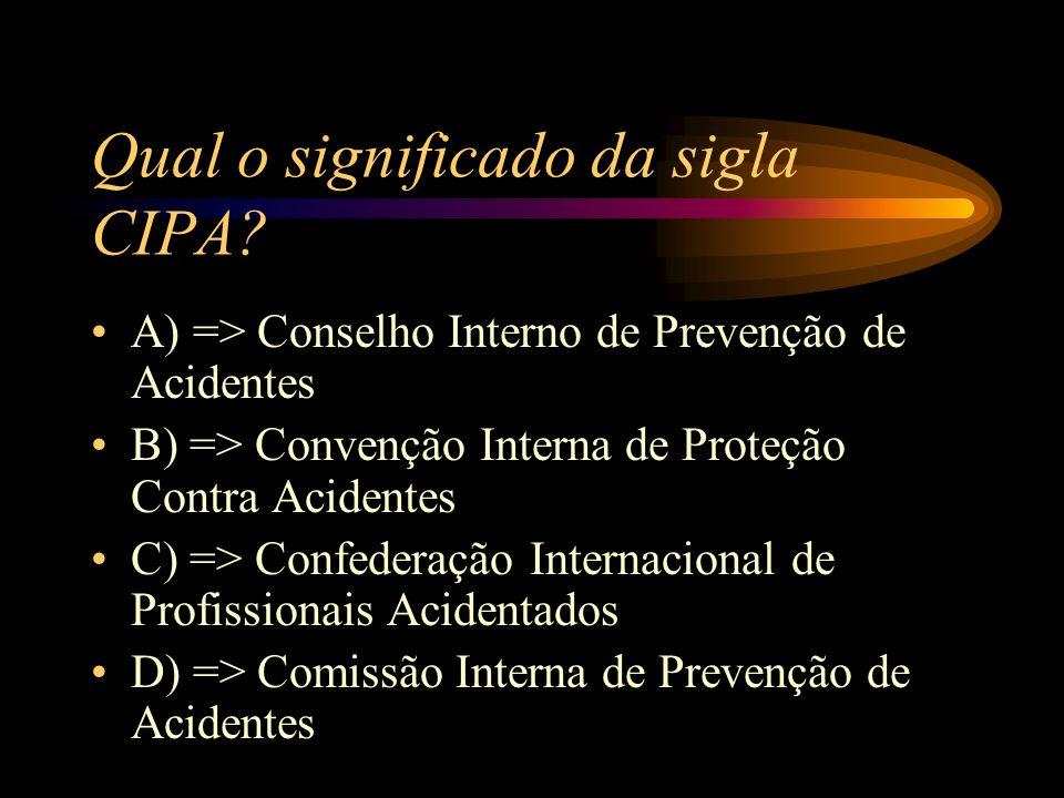 Qual o significado da sigla CIPA.