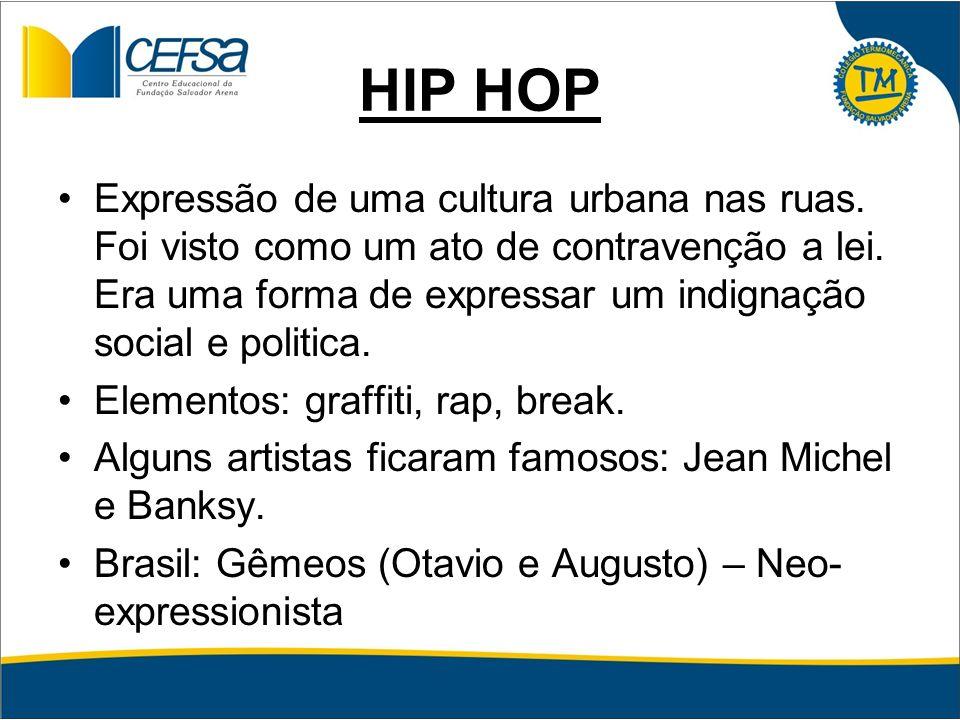 Enem 2004 O movimento hip-hop é tão urbano quanto as grandes construções de concreto e as estações de metrô, e cada dia se torna mais presente nas grandes metrópoles mundiais.