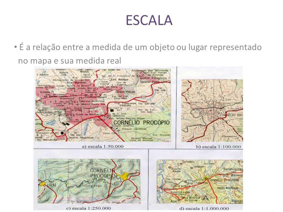 ESCALA Formas de Representação de Escalas: Escala Numérica: 1/100.000 ou 1:100.000, sendo que 1 representa uma medida na carta ou no mapa; 100.000 representa a medida de um objeto no terreno ou na superfície terrestre.