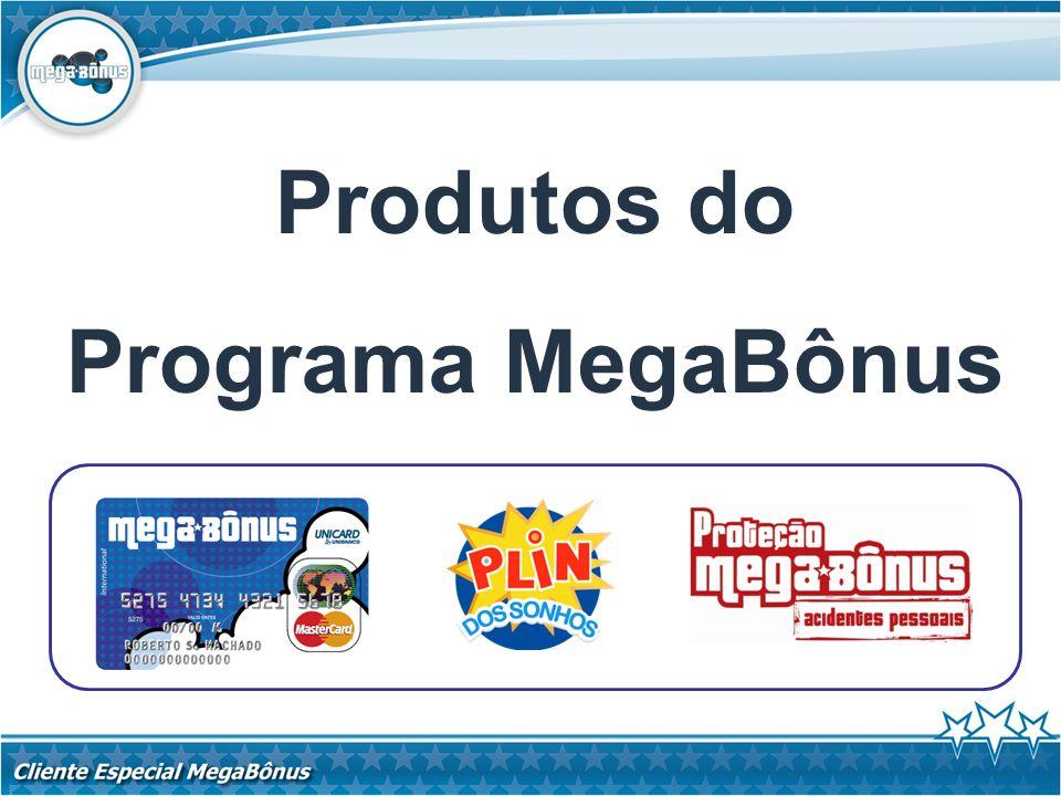 O Cartão Pré-pago é a porta de entrada para o Programa MegaBônus, que oferece diversos benefícios: - Praticidade; - Segurança; - Modernidade; - Controle de gastos; - Facilidade de uso; - Pagamentos de contas.
