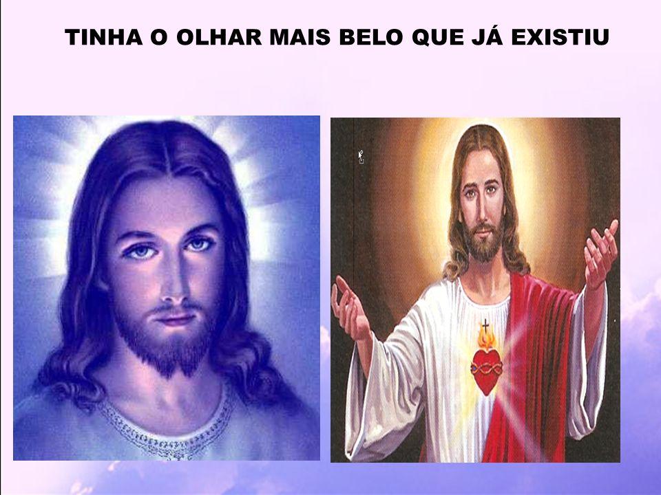 TINHA O OLHAR MAIS BELO QUE JÁ EXISTIU