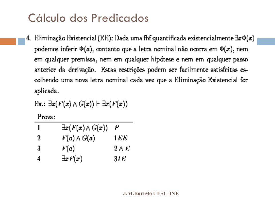 Cálculo dos Predicados J.M.Barreto UFSC-INE