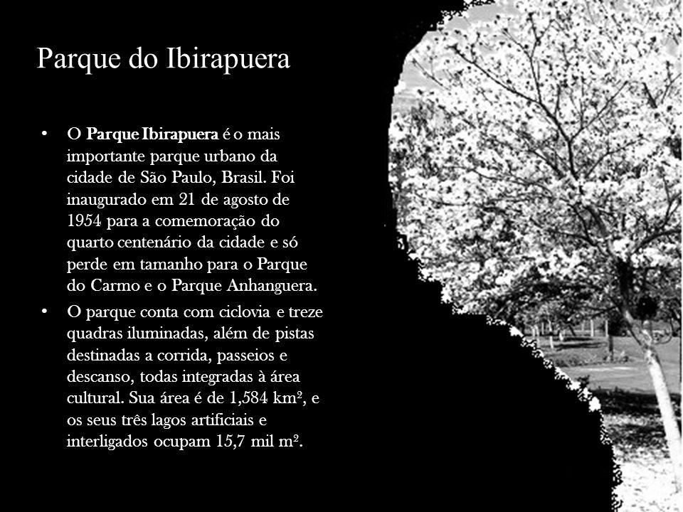 Parque do Ibirapuera O Parque Ibirapuera é o mais importante parque urbano da cidade de São Paulo, Brasil. Foi inaugurado em 21 de agosto de 1954 para