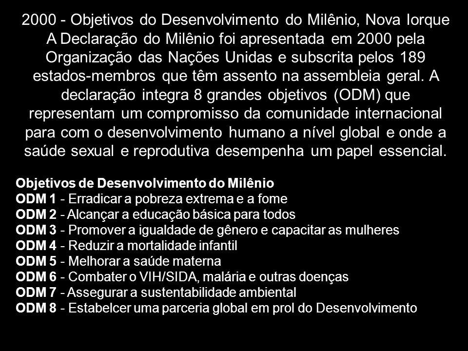 2000 - Objetivos do Desenvolvimento do Milênio, Nova Iorque A Declaração do Milênio foi apresentada em 2000 pela Organização das Nações Unidas e subsc