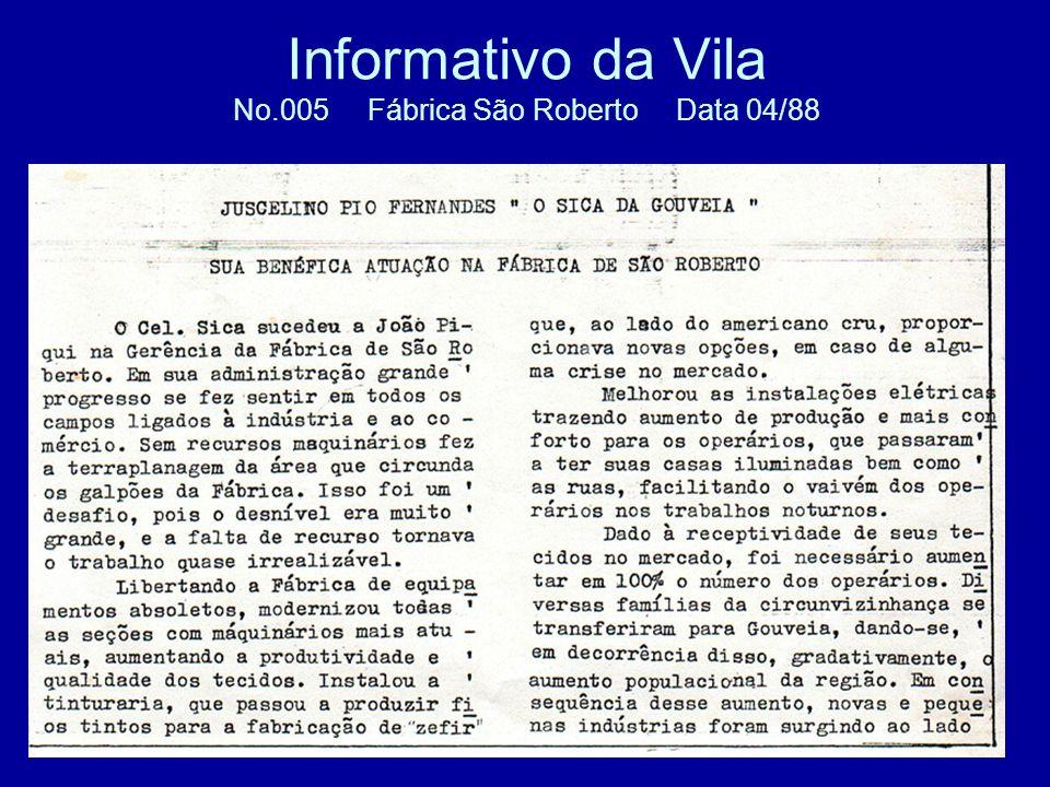 Informativo da Vila No.005 Fábrica São Roberto Data 04/88