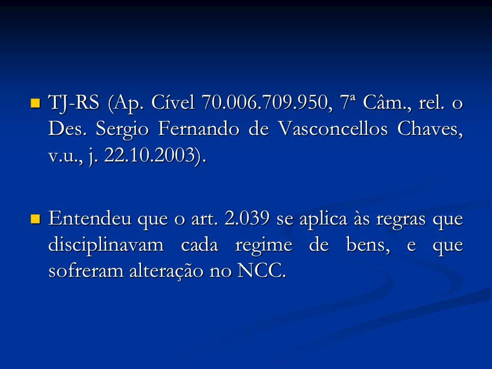 TJ-RS (Ap. Cível 70.006.709.950, 7ª Câm., rel. o Des. Sergio Fernando de Vasconcellos Chaves, v.u., j. 22.10.2003). TJ-RS (Ap. Cível 70.006.709.950, 7