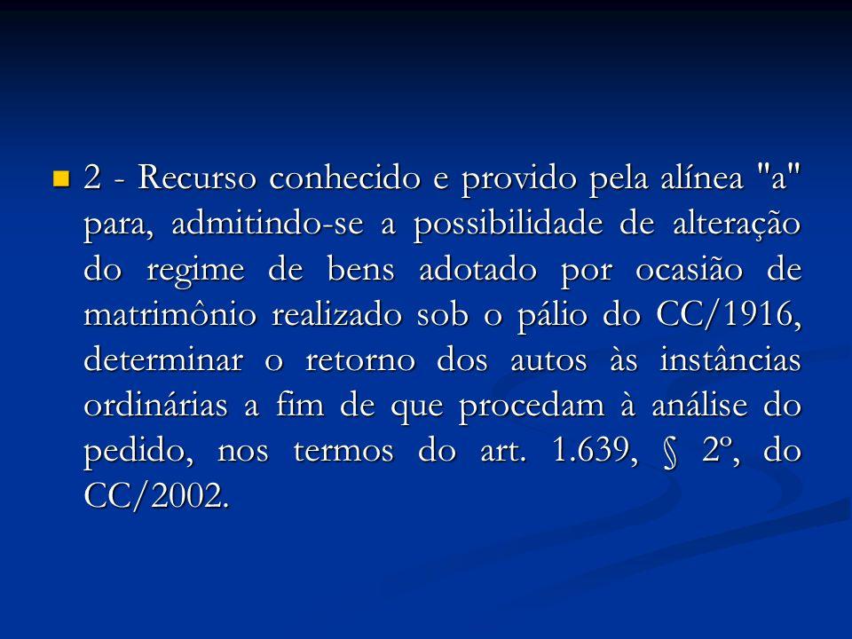 2 - Recurso conhecido e provido pela alínea