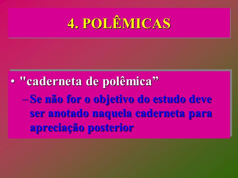 4. POLÊMICAS