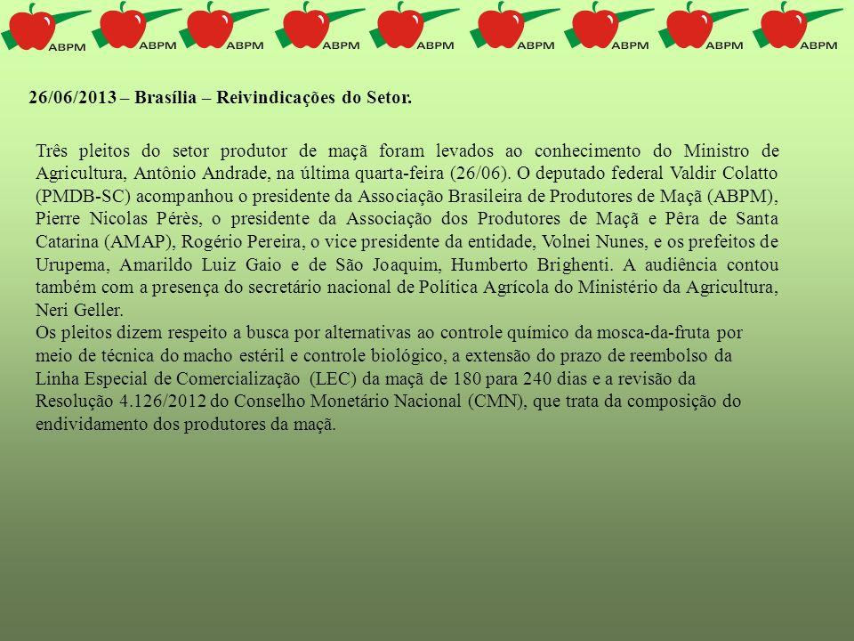 Três pleitos do setor produtor de maçã foram levados ao conhecimento do Ministro de Agricultura, Antônio Andrade, na última quarta-feira (26/06). O de