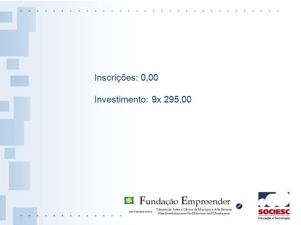 Inscrições: 0,00 Investimento: 9x 295,00