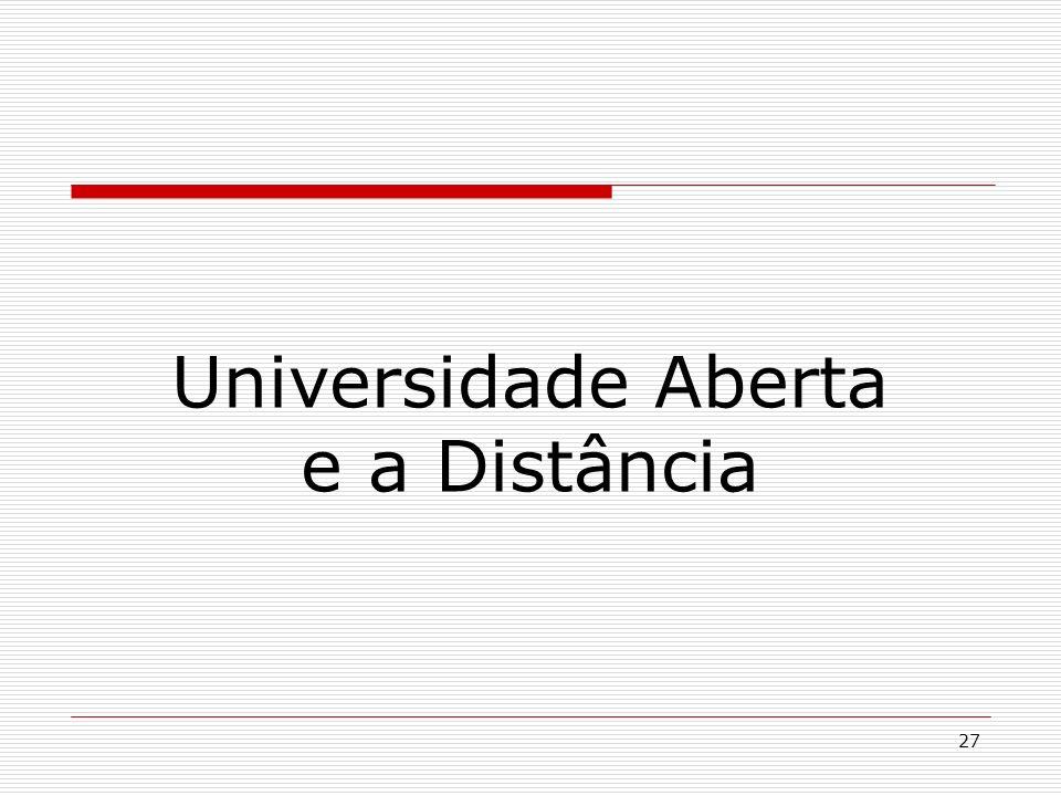 27 Universidade Aberta e a Distância