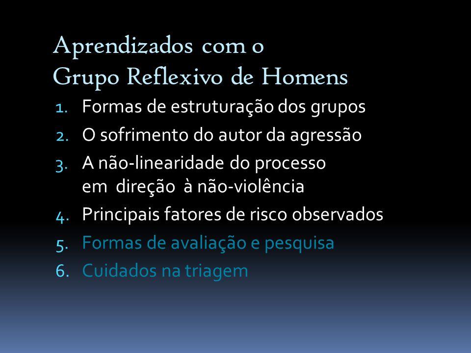1) Formas de estruturação dos grupos Grupo Fechado Total de 20 encontros.