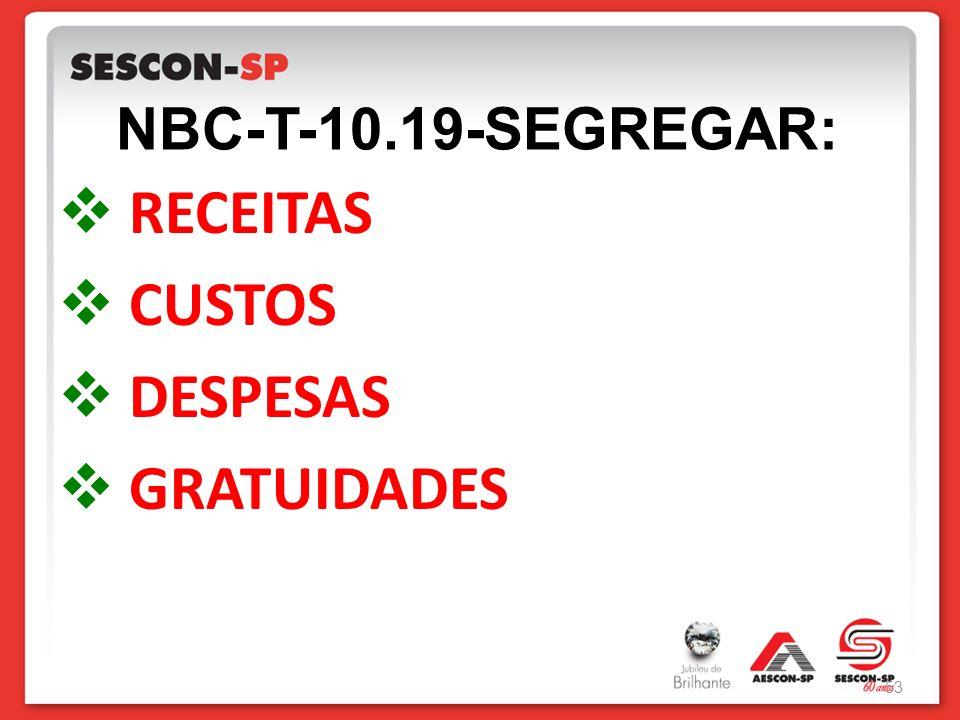 NBC-T-10.19-SEGREGAR: RECEITAS CUSTOS DESPESAS GRATUIDADES 53
