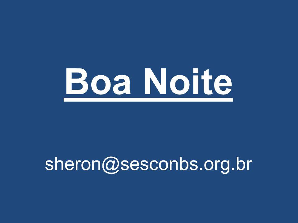 Boa Noite sheron@sesconbs.org.br