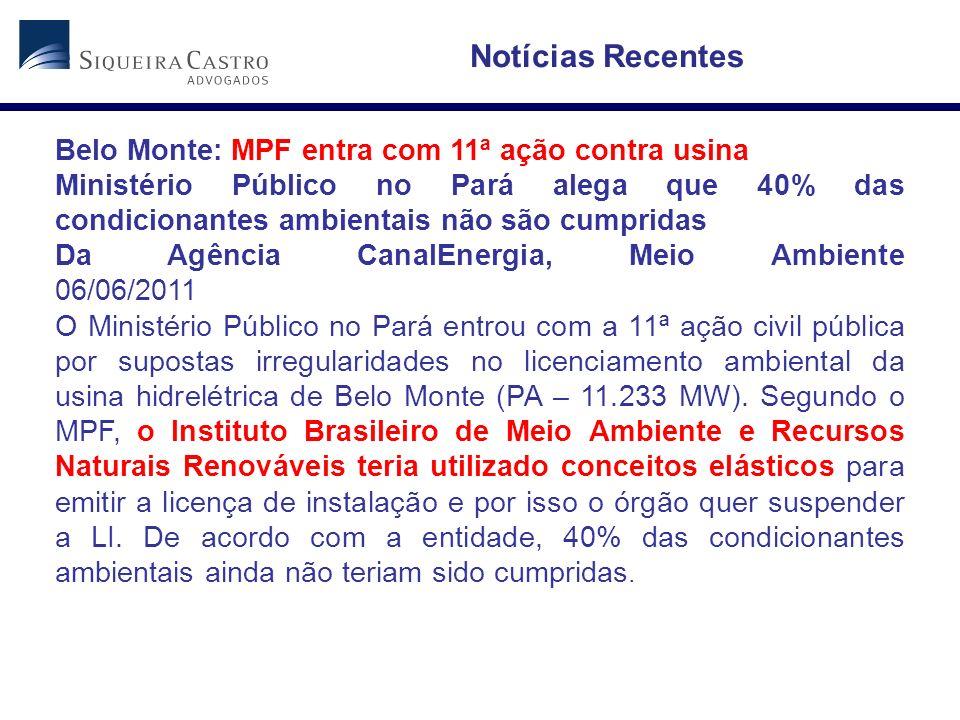 Belo Monte: MPF entra com 11ª ação contra usina Ministério Público no Pará alega que 40% das condicionantes ambientais não são cumpridas Da Agência Ca