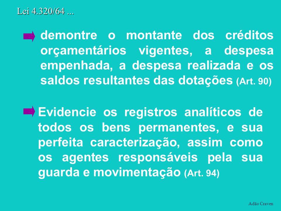 Evidencie os registros analíticos de todos os bens permanentes, e sua perfeita caracterização, assim como os agentes responsáveis pela sua guarda e mo