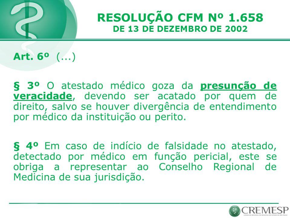 RESOLUÇÃO CFM Nº 1.658 DE 13 DE DEZEMBRO DE 2002 Art.