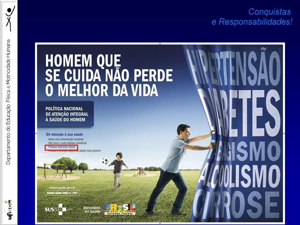 Departamento de Educação Física e Motricidade Humana Conquistas e Responsabilidades!