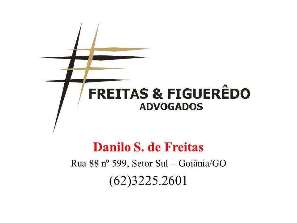 Danilo S.de Freitas Advogado - sócio do escritório FREITAS & FIGUERÊDO S/S.