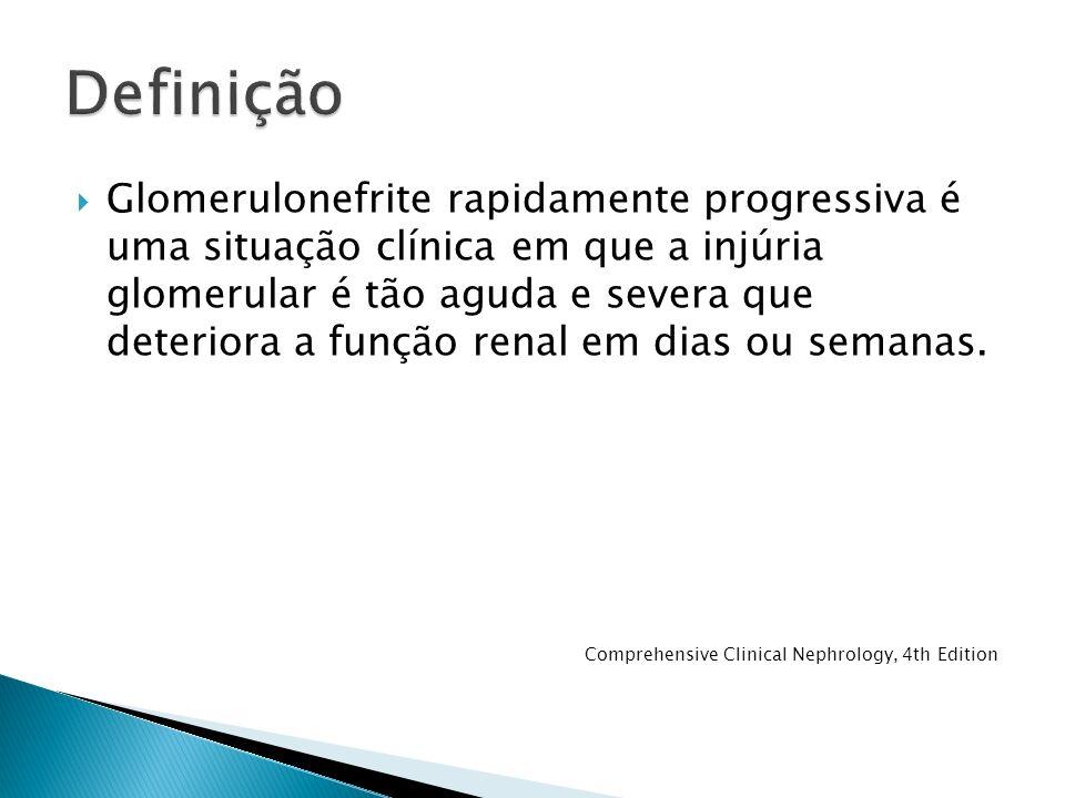 Glomerulonefrite rapidamente progressiva é uma situação clínica em que a injúria glomerular é tão aguda e severa que deteriora a função renal em dias