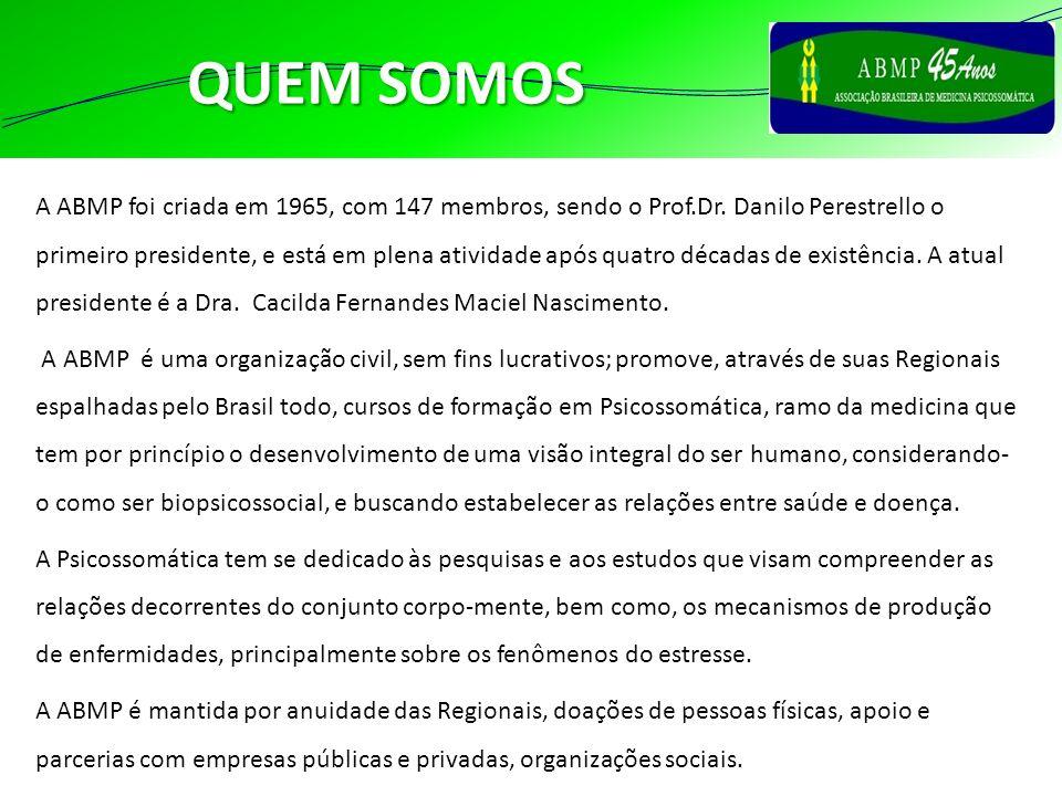 A ABMP foi criada em 1965, com 147 membros, sendo o Prof.Dr. Danilo Perestrello o primeiro presidente, e está em plena atividade após quatro décadas d