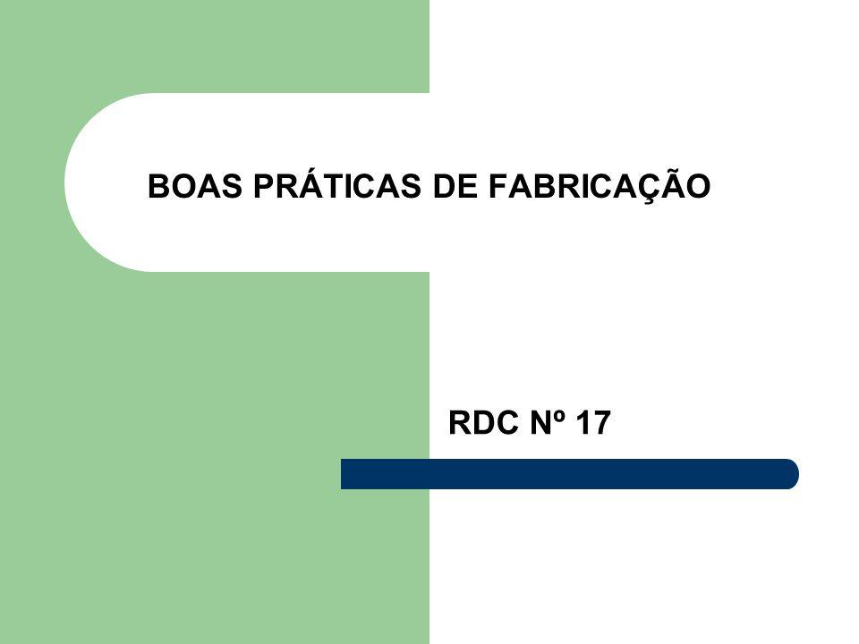 BOAS PRÁTICAS DE FABRICAÇÃO RDC Nº 17