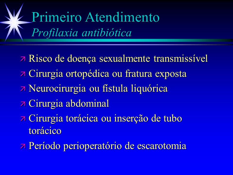 Primeiro Atendimento Profilaxia - HDA â Ressuscitação hídrica efetiva â Dieta enteral ä Se em dieta zero: Ranitidina 50mg EV 8/8