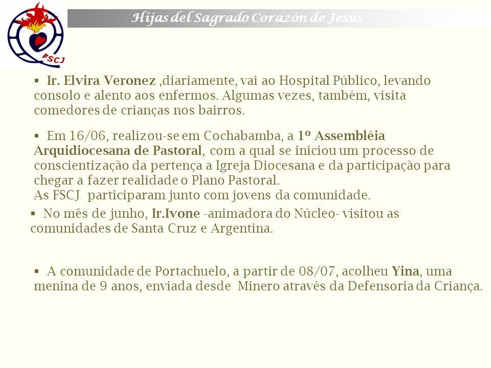 Hijas del Sagrado Corazón de Jesús Ir. Elvira Veronez,diariamente, vai ao Hospital Público, levando consolo e alento aos enfermos. Algumas vezes, tamb