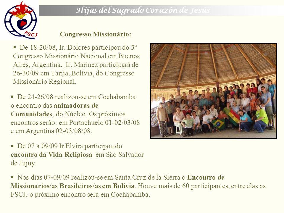 Hijas del Sagrado Corazón de Jesús De 18-20/08, Ir. Dolores participou do 3º Congresso Missionário Nacional em Buenos Aires, Argentina. Ir. Marinez pa