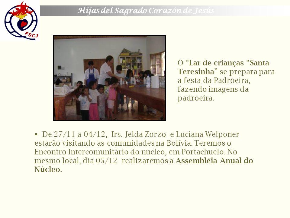 Hijas del Sagrado Corazón de Jesús O Lar de crianças Santa Teresinha se prepara para a festa da Padroeira, fazendo imagens da padroeira. De 27/11 a 04