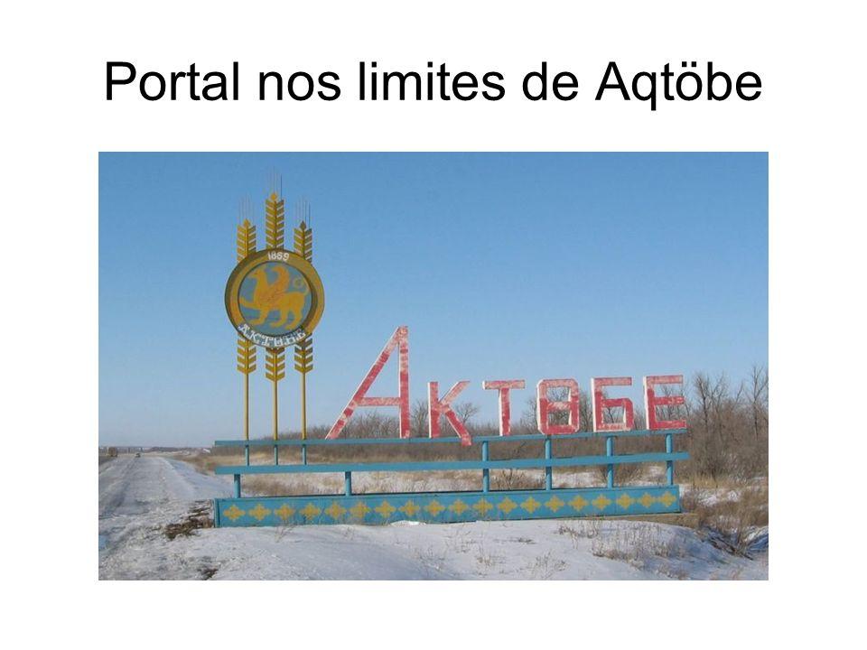 Portal nos limites de Aqtöbe