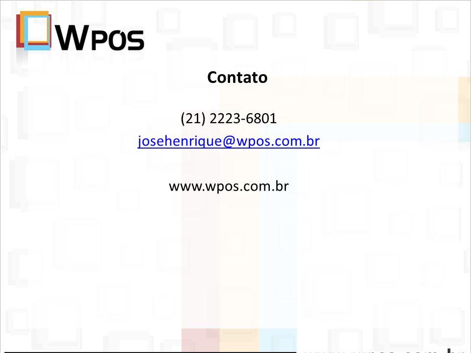 Contato (21) 2223-6801 josehenrique@wpos.com.br www.wpos.com.br