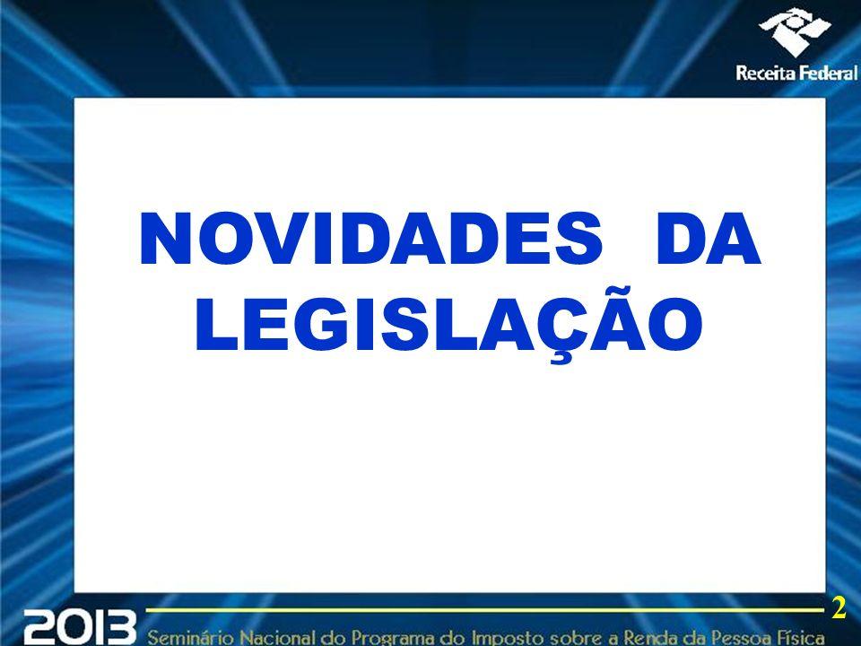 2013 NOVIDADES DA LEGISLAÇÃO 2