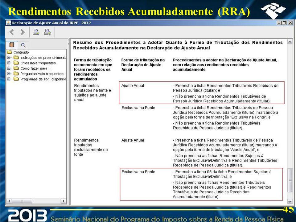 2013 Rendimentos Recebidos Acumuladamente (RRA) 45